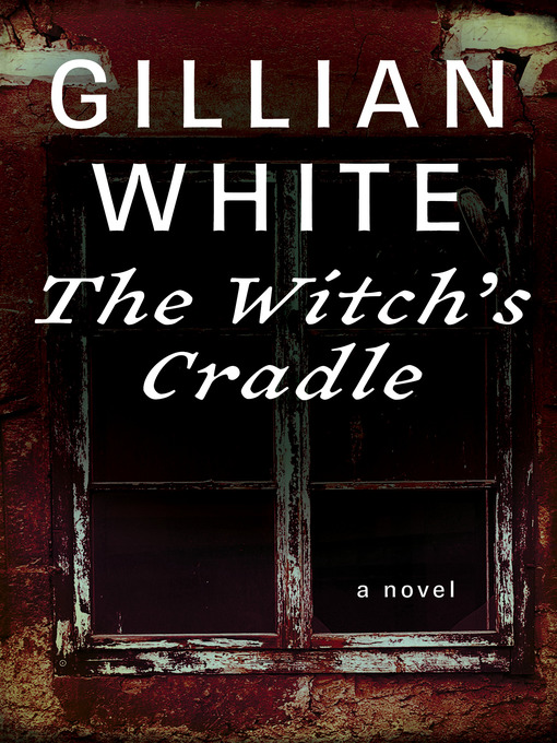 Witch's Cradle (eBook): A Novel
