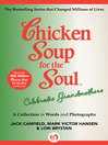 Chicken Soup for the Soul Celebrates Grandmothers (eBook): A Collection in Words and Photographs