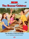 Mystery of the Star Ruby (eBook): The Boxcar Children, Book 89