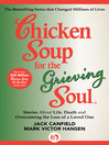 Chicken Soup for the Grieving Soul (eBook): Stories About Life, Death and Overcoming the Loss of a Loved One