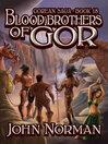Blood Brothers of Gor (eBook): Gorean Saga Series, Book 18