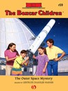 Outer Space Mystery (eBook): Boxcar Children Series, Book 59