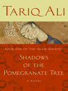 Shadows of the Pomegranate Tree (eBook): Islam Quintet Series, Book 1