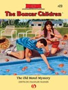Old Motel Mystery (eBook): The Boxcar Children, Book 23