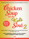 Chicken Soup for the Kid's Soul 2 (eBook): Read-Aloud or Read-Alone Character-Building Stories for Kids Ages 6–10