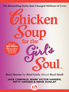 Chicken Soup for the Girl's Soul (eBook): Real Stories by Real Girls About Real Stuff