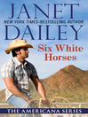 Six White Horses (eBook)
