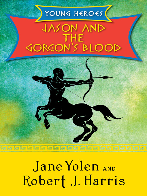 Jason and the Gorgon's Blood (eBook)