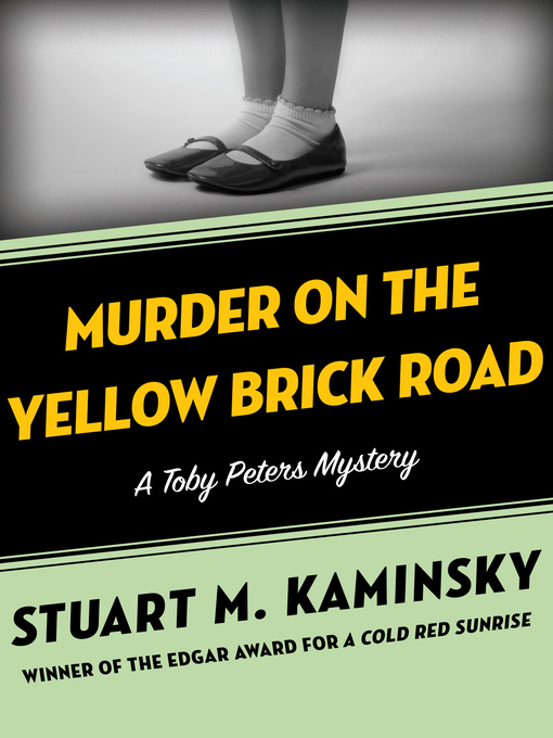 Murder on the Yellow Brick Road (eBook): Toby Peters Mystery Series, Book 2