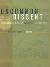 Uncommon Dissent (eBook): Intellectuals Who Find Darwinism Unconvincing