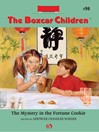 Mystery in the Fortune Cookie (eBook): Boxcar Children Series, Book 96