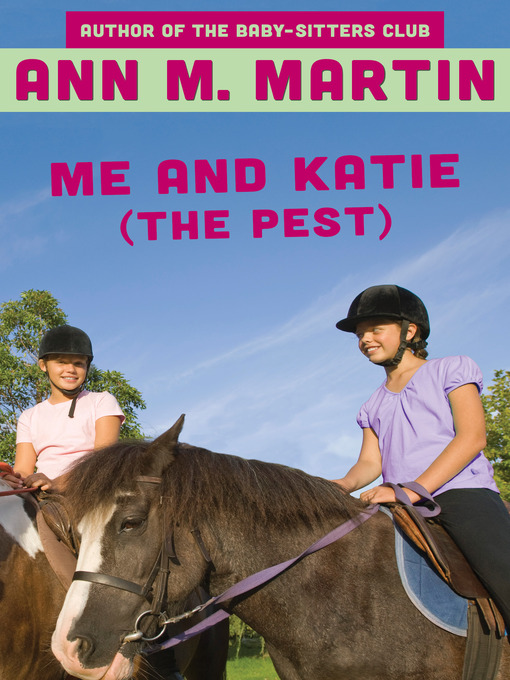 Me and Katie (the Pest) (eBook)