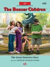 Great Detective Race (eBook): Boxcar Children Series, Book 115