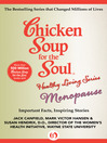 Chicken Soup for the Soul Healthy Living Series: Menopause (eBook): Important Facts, Inspiring Stories