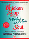 Chicken Soup for the Mother and Son Soul (eBook): Stories to Celebrate the Lifelong Bond