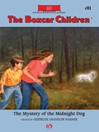 Mystery of the Midnight Dog (eBook): Boxcar Children Series, Book 81