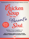 Chicken Soup for the Parent's Soul (eBook): Stories of Love, Laughter and the Rewards of Parenting