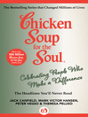 Chicken Soup for the Soul Celebrating People Who Make a Difference (eBook): The Headlines You'll Never Read
