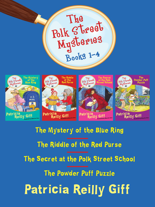 Polk Street Mysteries, Books 1-4 (eBook): The Mystery of the Blue Ring, The Riddle of the Red Purse, The Secret at the Polk Street School, and The Powder Puff Puzzle