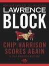 Chip Harrison Scores Again (eBook): Chip Harrison Mystery Series, Book 2