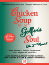 Chicken Soup for the Golfer's Soul The 2nd Round (eBook): More Stories of Insight, Inspiration and Laughter on the Links