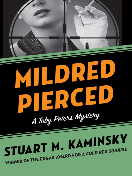 Mildred Pierced (eBook): Toby Peters Mystery Series, Book 23
