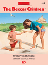 Mystery in the Sand (eBook): The Boxcar Children Series, Book 16