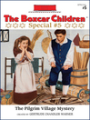 The Pilgrim Village Mystery (eBook): The Boxcar Children Special Series, Book 5