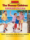 The Boxcar Children Summer Special (eBook): Three Adventures of the Boxcar Children