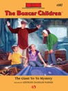 Giant Yo-Yo Mystery (eBook): The Boxcar Children Series, Book 107