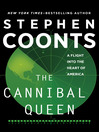 The Cannibal Queen (eBook): A Flight Into the Heart of America