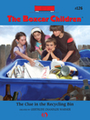 The Clue in the Recycling Bin (eBook): Boxcar Children Series, Book 126