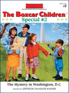 Mystery in Washington, D.C. (eBook): Boxcar Children Special Series, Book 2