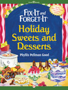 Fix-It and Forget-It Holiday Sweets and Desserts (eBook)