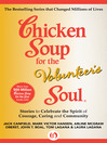Chicken Soup for the Volunteer's Soul (eBook): Stories to Celebrate the Spirit of Courage, Caring and Community
