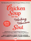 Chicken Soup for the Working Woman's Soul (eBook): Humorous and Inspirational Stories to Celebrate the Many Roles of Working Women