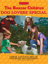Dog Lovers' Special (eBook): Three Adventures of the Boxcar Children