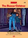 Mystery on Stage (eBook): Boxcar Children Series, Book 43