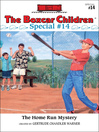 The Homerun Mystery (eBook): The Boxcar Children Special Series, Book 14