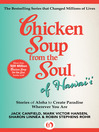 Chicken Soup from the Soul of Hawai'i (eBook): Stories of Aloha to Create Paradise Wherever You Are