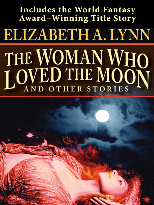 Woman Who Loved the Moon (eBook)