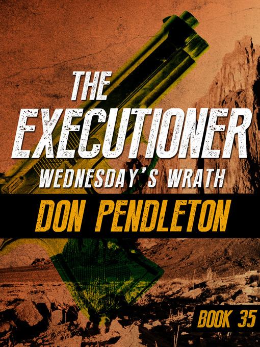 Wednesday's Wrath (eBook): Executioner Series, Book 35