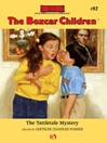 Tattletale Mystery (eBook): The Boxcar Children, Book 92