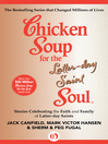Chicken Soup for the Latter-day Saint Soul (eBook): Stories Celebrating the Faith and Family of Latter-day Saints