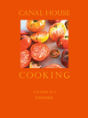 Canal House Cooking, Volume N° 1 (eBook): Summer