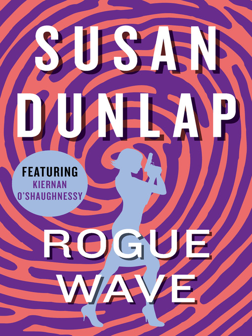 Rogue Wave (eBook): Kiernan O'Shaughnessy Mystery Series, Book 2