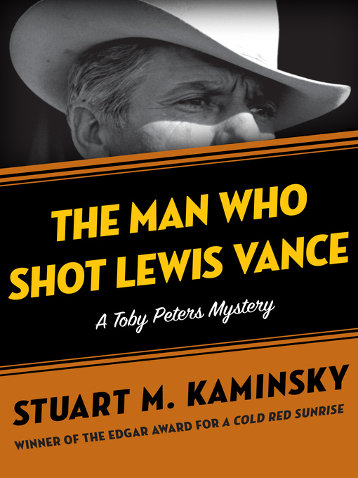 Man Who Shot Lewis Vance (eBook): Toby Peters Mystery Series, Book 11