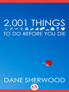 2001 Things To Do Before You Die (eBook)