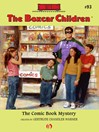 Comic Book Mystery (eBook): The Boxcar Children, Book 93