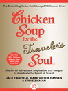 Chicken Soup for the Traveler's Soul (eBook): Stories of Adventure, Inspiration and Insight to Celebrate the Spirit of Travel